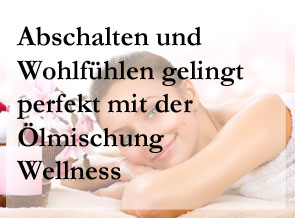 Ölmischung Wellness